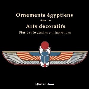 Ornements égyptiens dans les Arts décoratifs